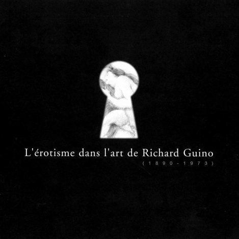 L'érotisme dans l'art de Richard Guino - Paris, Galerie Spicilège Louvre des Antiquaires, 2006